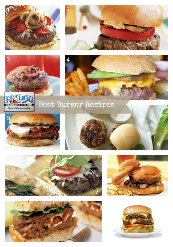 Our Favorite Burger Recipes - Chico Locker & Sausage Co. Inc.Chico ...